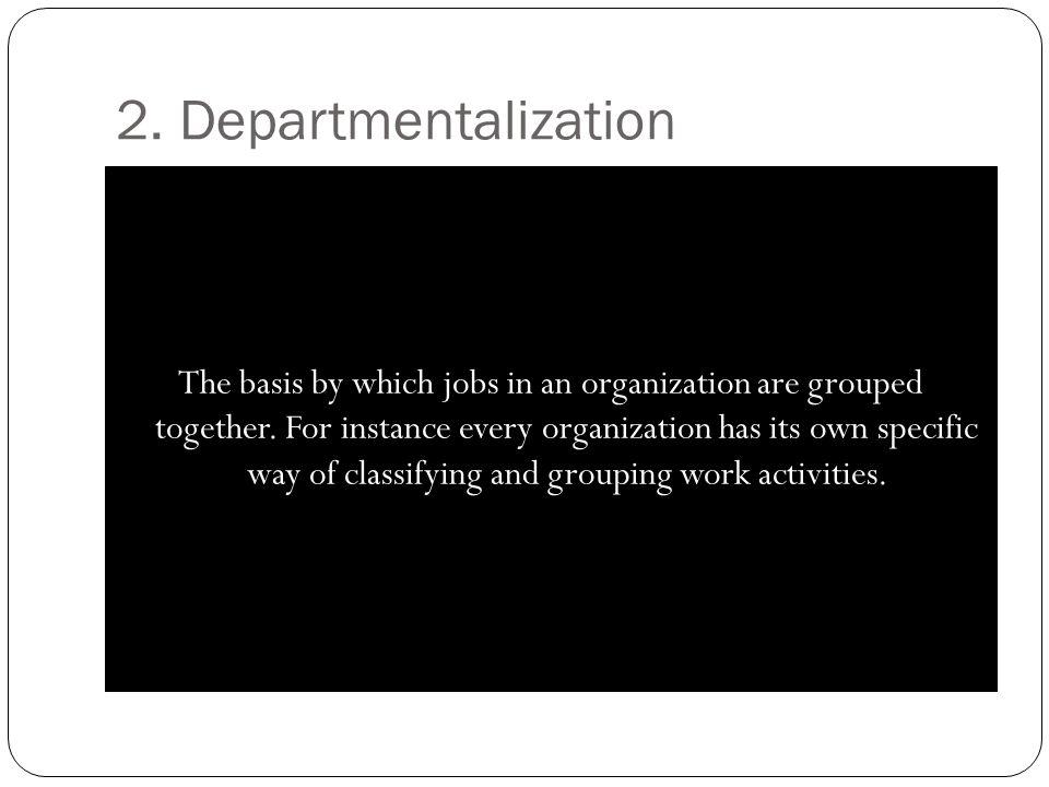 2. Departmentalization