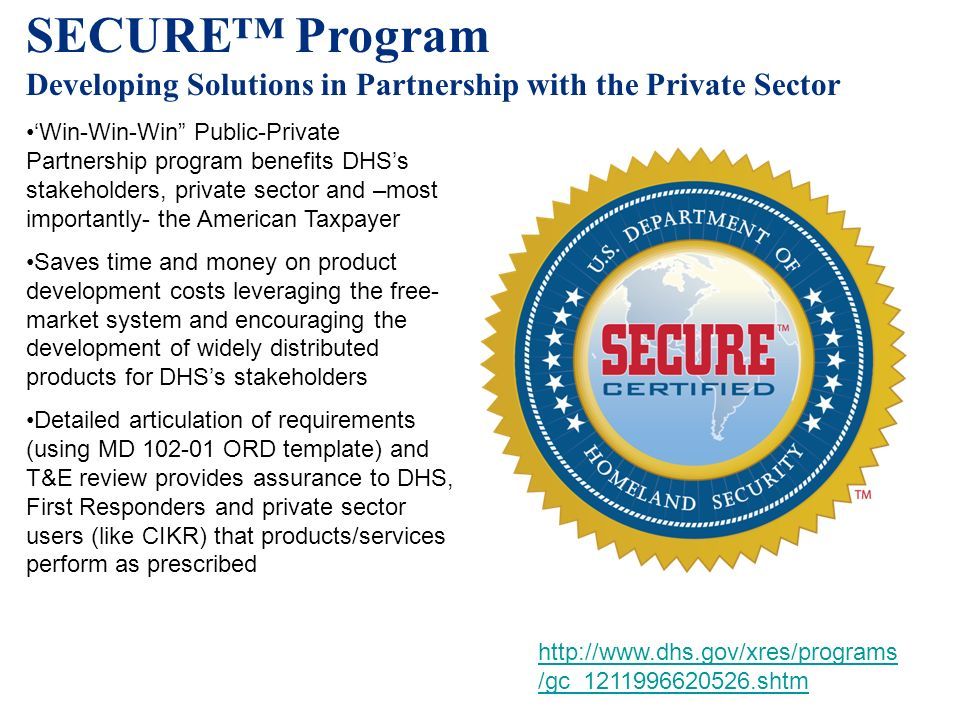 SECURE™ Program Developing Solutions in Partnership with the Private Sector.