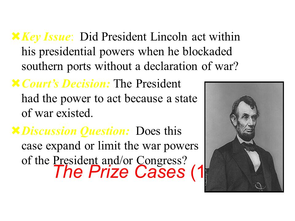a discussion of how justified president lincoln was on wartime decisions – abraham lincoln, the emancipation proclamation how president lincoln's war plans changed in the course of the war, have them read the short discussion of.