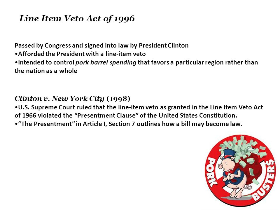 line item veto paper Pro line-item veto - the president needs the line-item veto click the button above to view the complete essay, speech, term paper, or research paper.
