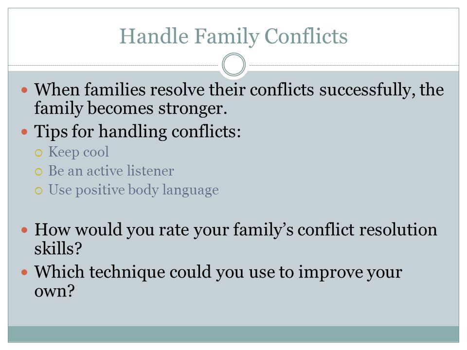 Handle Family Conflicts