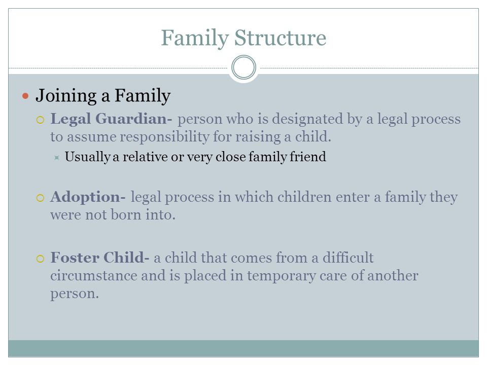 Family Structure Joining a Family