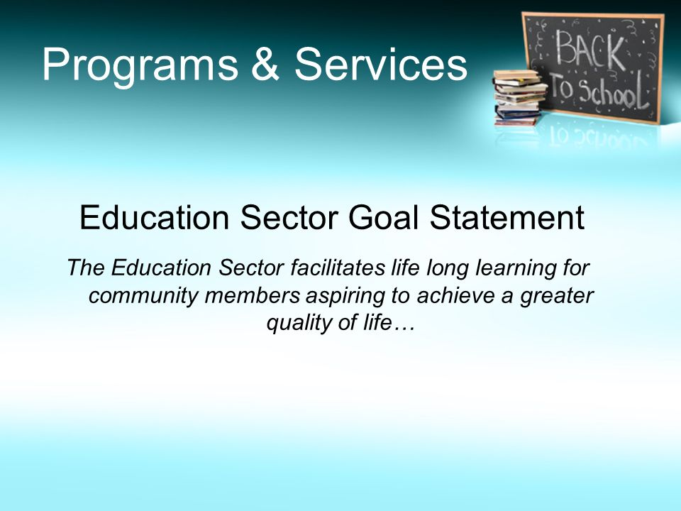 Education Sector Goal Statement