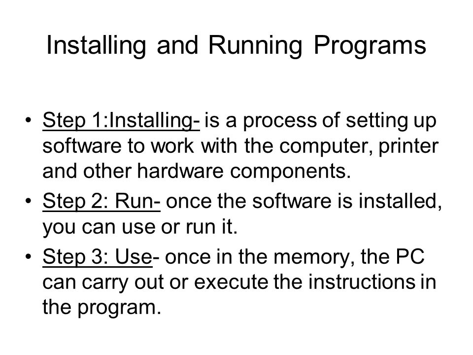 Installing and Running Programs