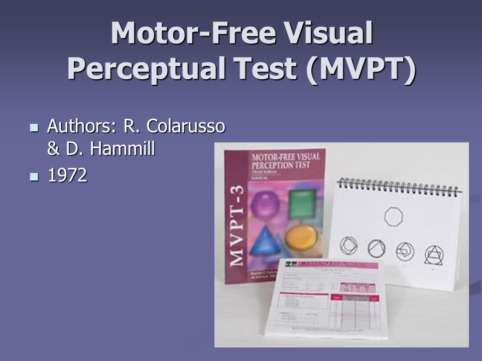 Visual perceptual assessment ppt download for Motor free visual perception test