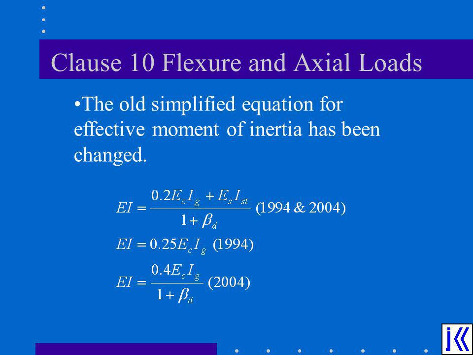 Clause 10 Flexure and Axial Loads