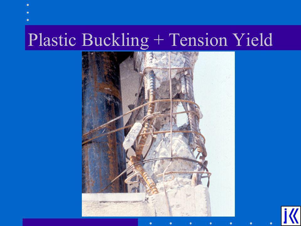 Plastic Buckling + Tension Yield