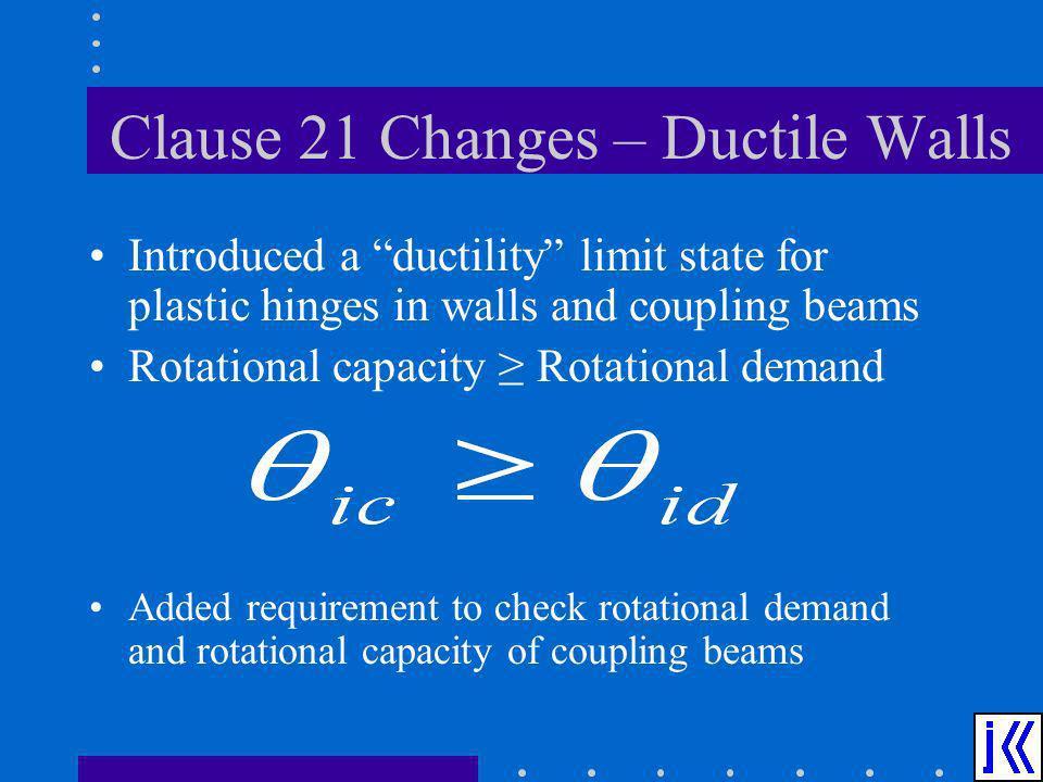 Clause 21 Changes – Ductile Walls