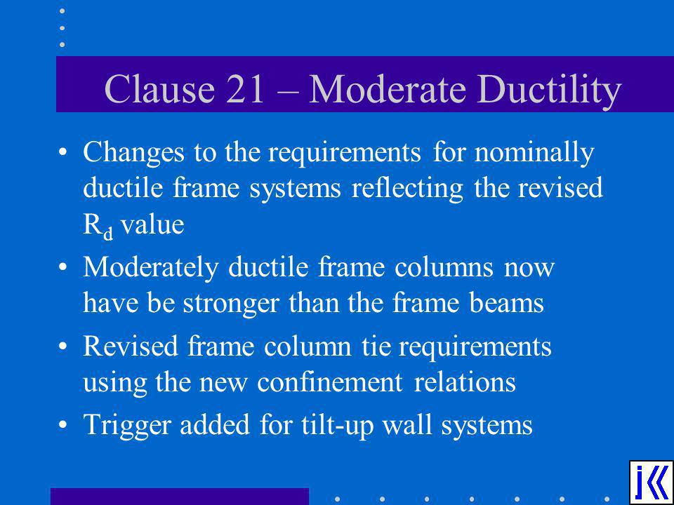 Clause 21 – Moderate Ductility