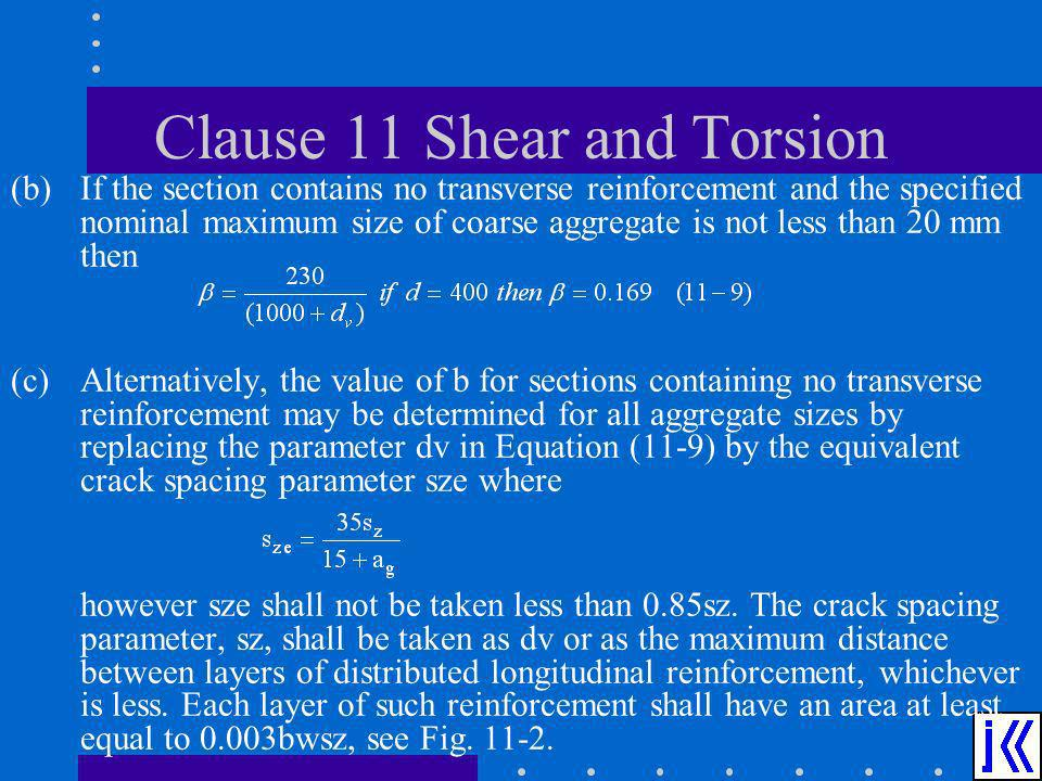Clause 11 Shear and Torsion