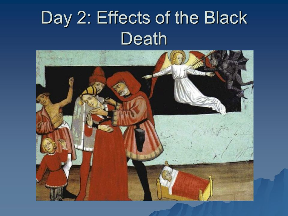 the effects of the black plague Jonathan jones: from 1347 to the late 17th century, europe was stalked by the black death, yet art not only survived, it flourished so why are modern europeans so afraid of epidemics.
