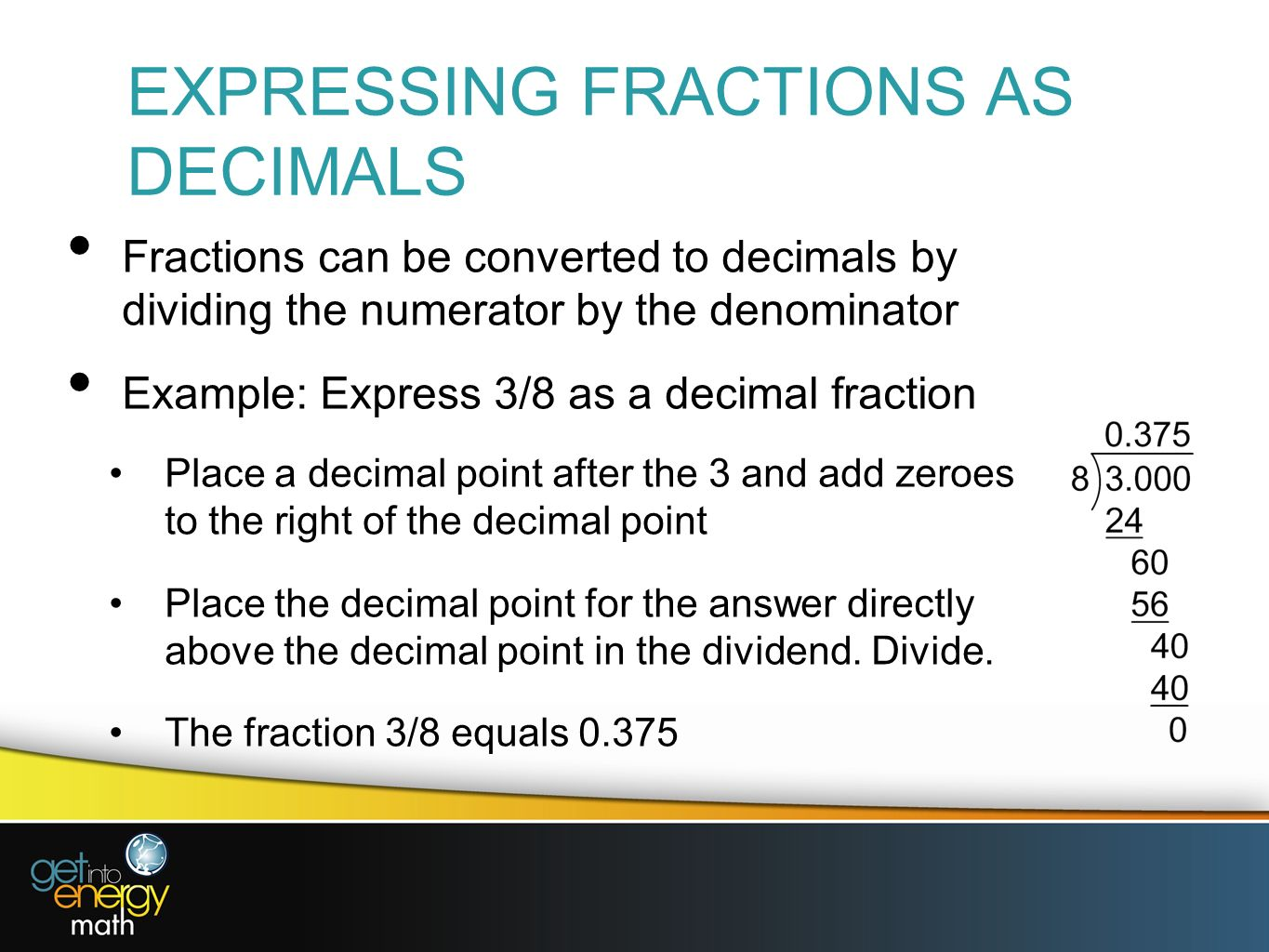 Expressing Fractions As Decimals
