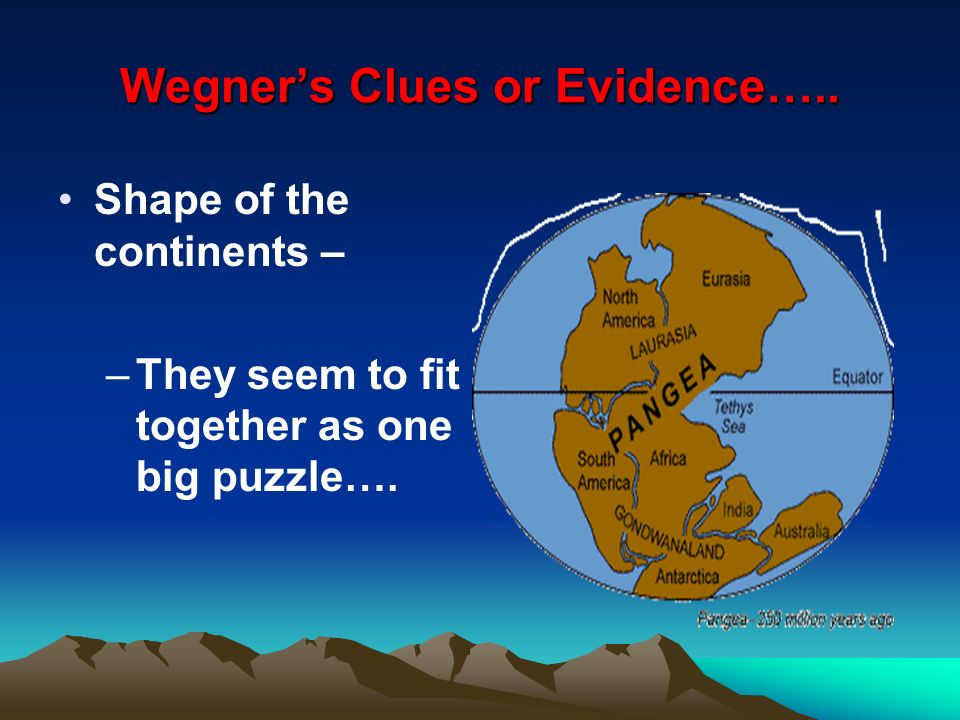 Wegner's Clues or Evidence…..