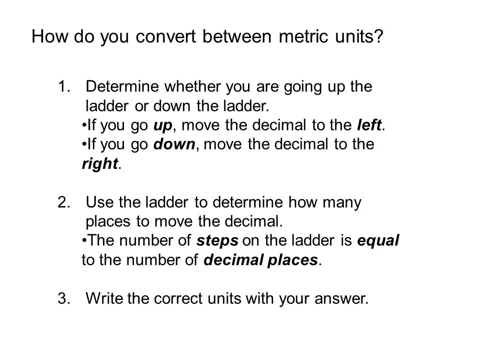 How do you convert between metric units