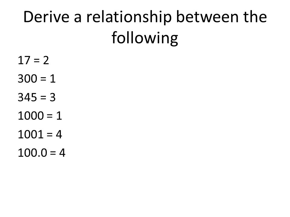 Derive a relationship between the following