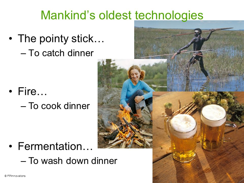 Mankind's oldest technologies