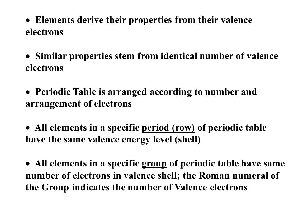elements derive their properties from their valence electrons - Periodic Table Arranged By Valence Electrons