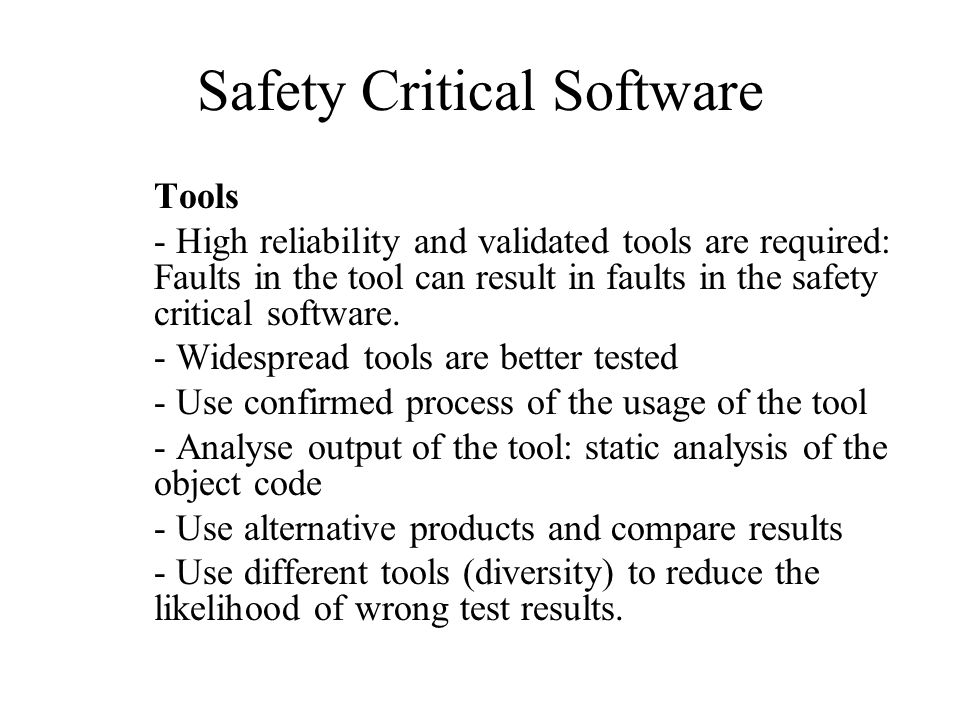 safety critical software and life critical software Our software development experience spans multiple industries from safety-critical military and defense applications to commercial applications we have developed turn-key products for our customers, and also have augmented our customer's teams with engineers working under their direction.