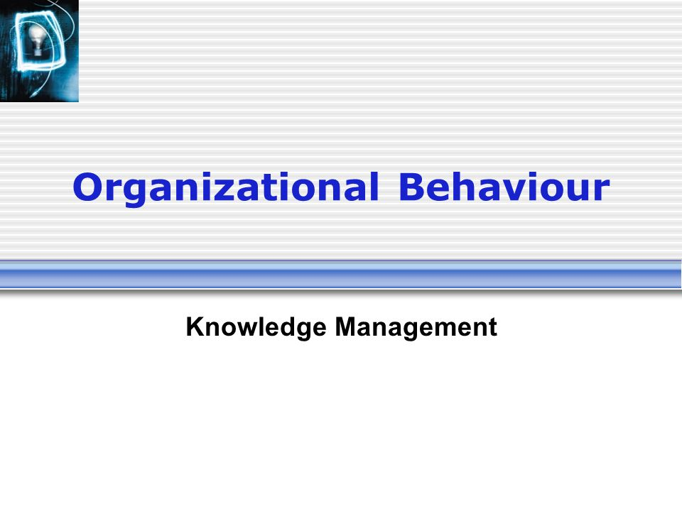 basic concept on organization behaviour