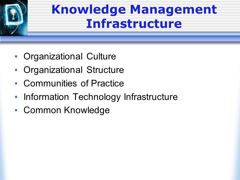 infrastructure for knowledge management