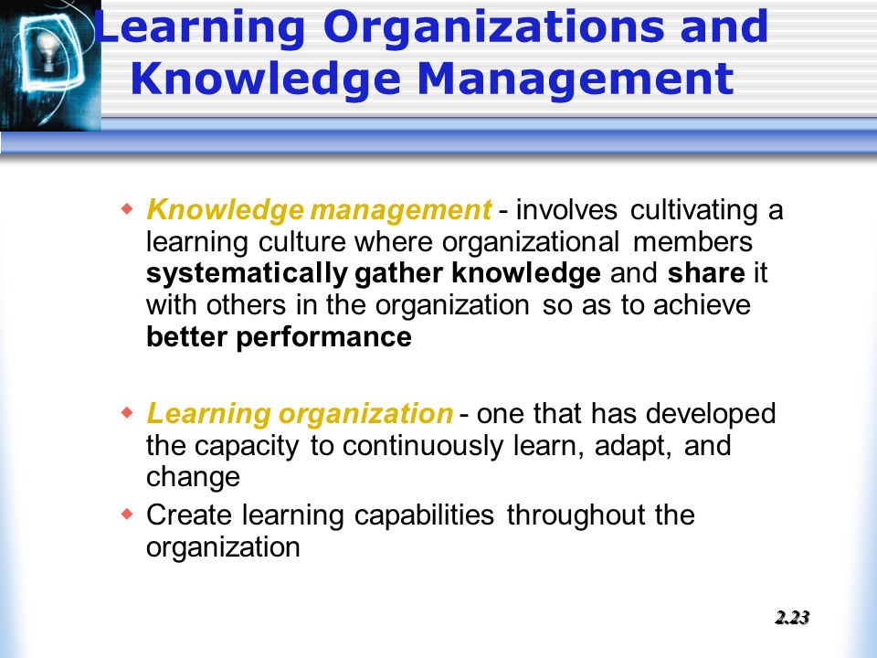 leadership in organizational knowledge creation a Abstractknowledge creation is presented as a strong change of power within an organization structure a knowledge framework must be built in order to understand how leadership arises leadership is built upon a four-phase process of organizational knowledge creation (nonaka & takeuchi, 1995) as well.