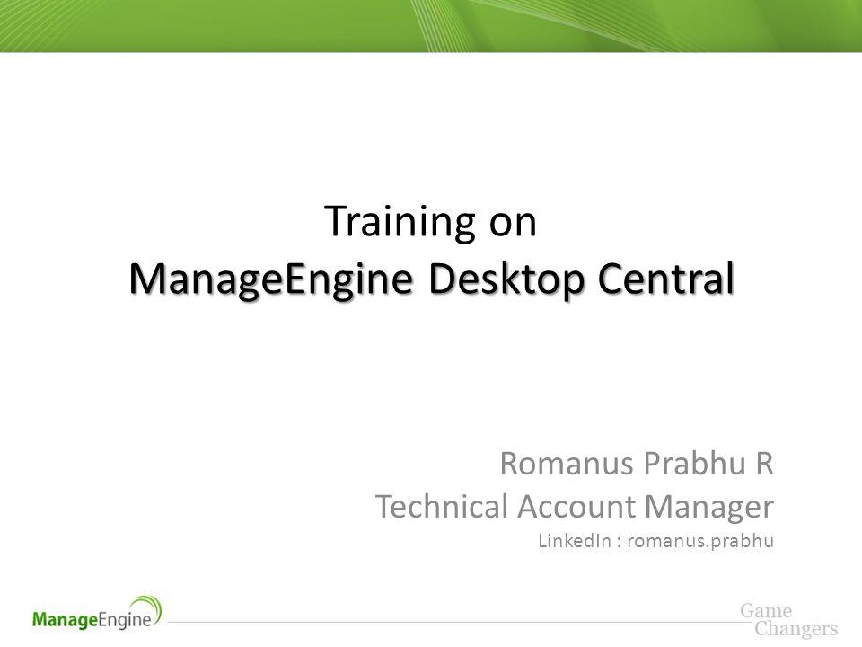 Training on ManageEngine Desktop Central