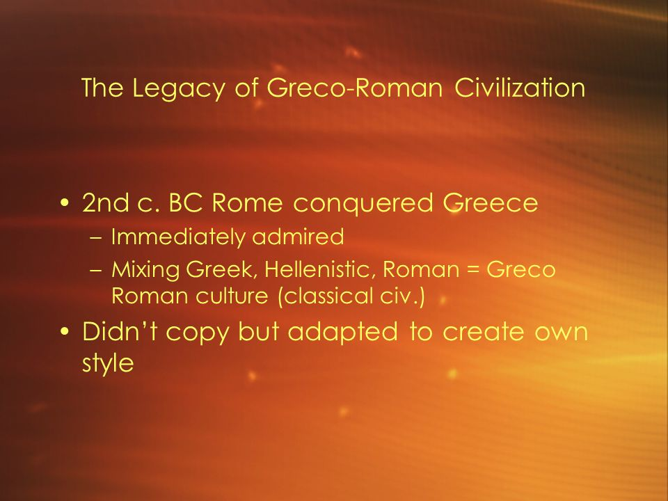 the legacy of roman civilization The legacy of rome in the modern world a thousand years after the fall of the empire, roman art was rediscovered during the period called the renaissance.
