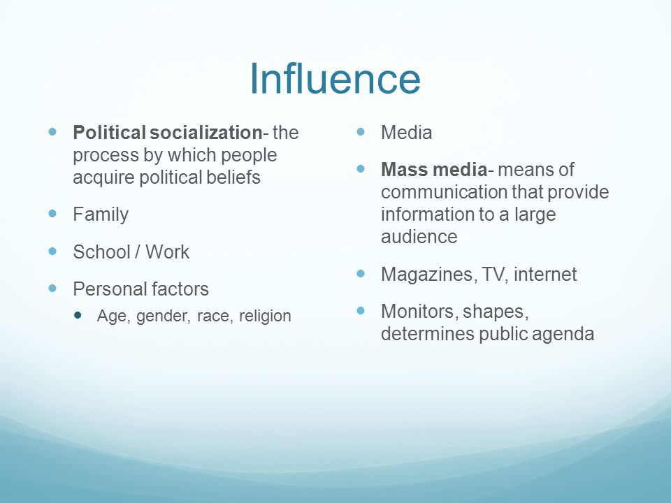 five factors that influence political socialization