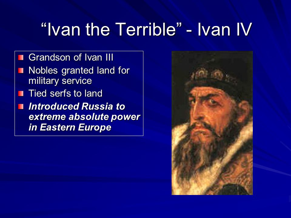 Ivan the Terrible - Ivan IV