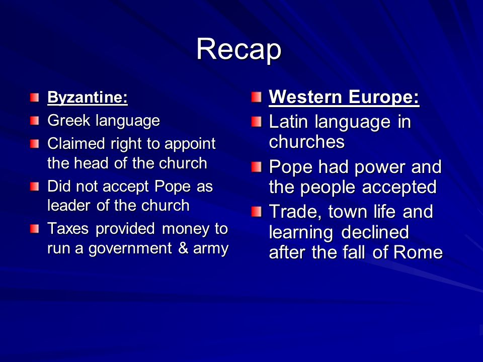 Recap Western Europe: Latin language in churches