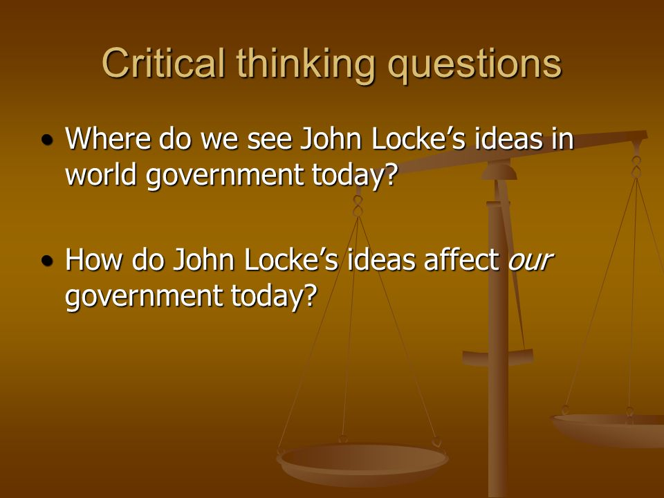 john locke questions Start studying why government questions about thomas hobbes and john locke learn vocabulary, terms, and more with flashcards, games, and other study tools.
