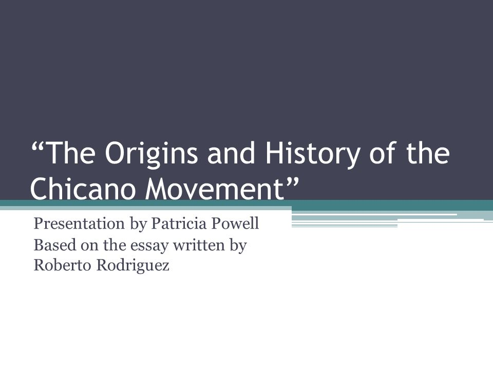 "the origins and history of the chicano movement"" ppt video  the origins and history of the chicano movement"