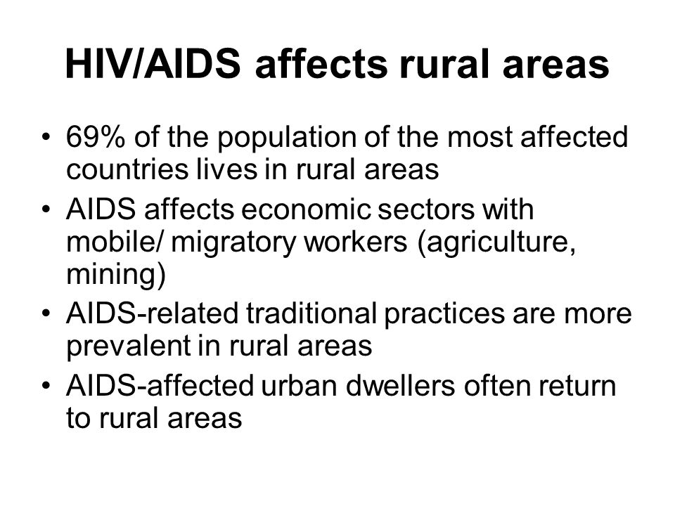 HIV/AIDS affects rural areas