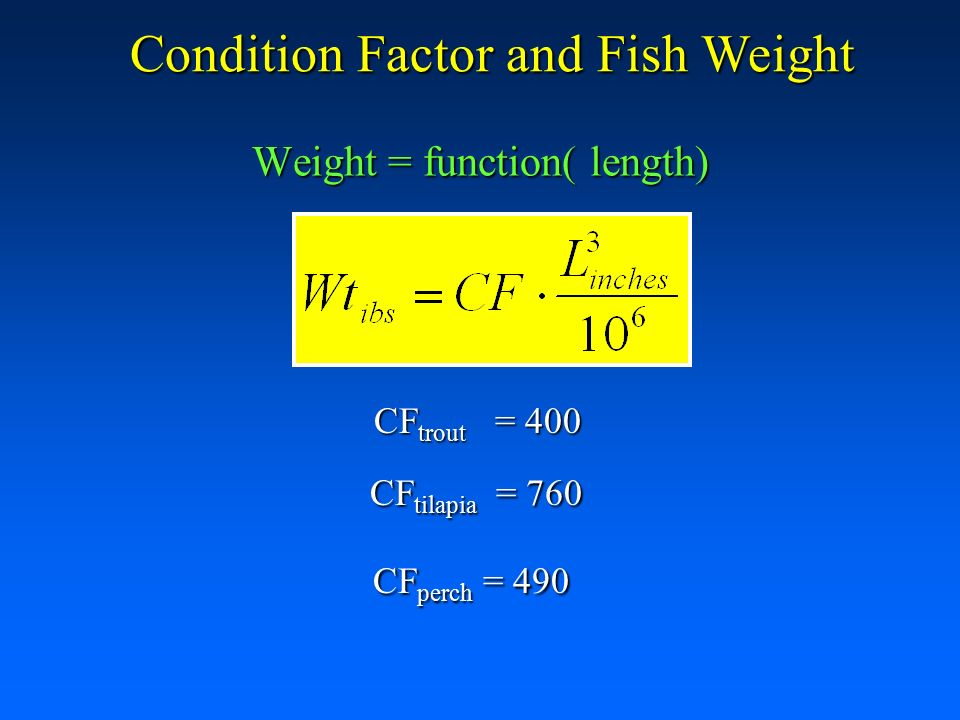 Mass balances loading rates and fish growth ppt download for Fish weight calculator