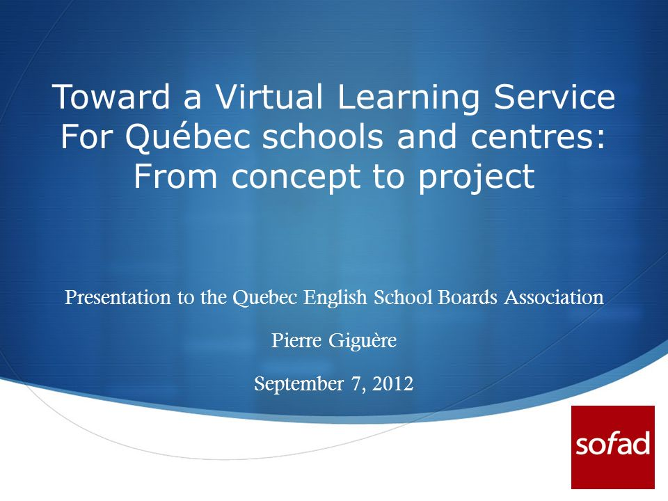 Presentation to the Quebec English School Boards Association