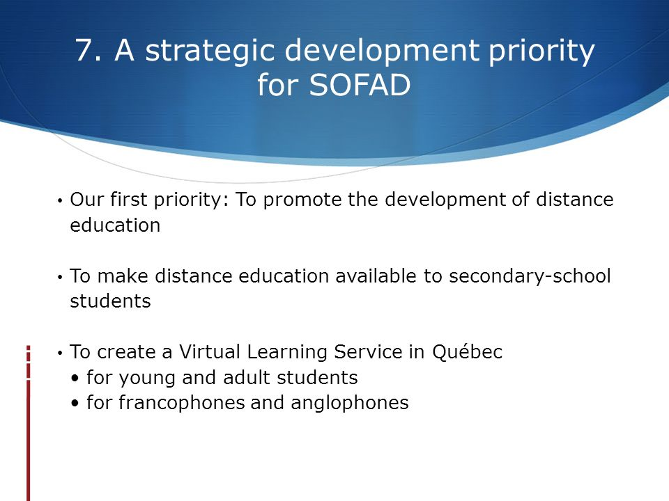 7. A strategic development priority for SOFAD