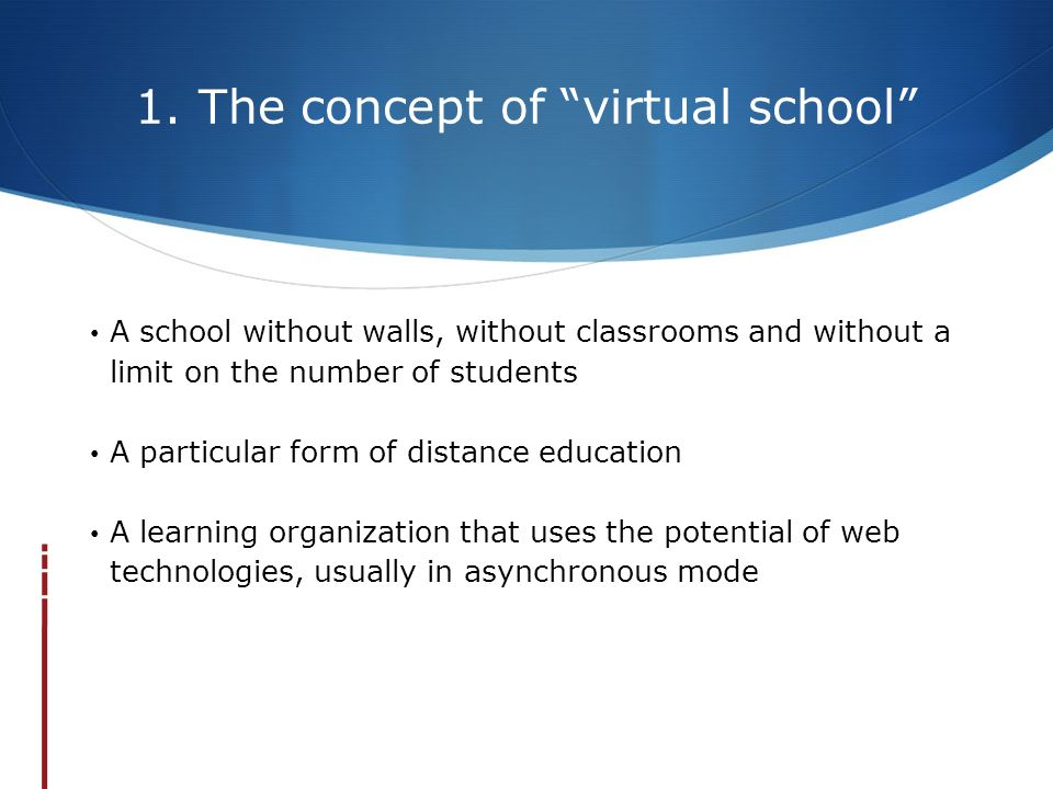 1. The concept of virtual school
