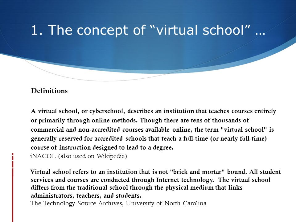 1. The concept of virtual school …