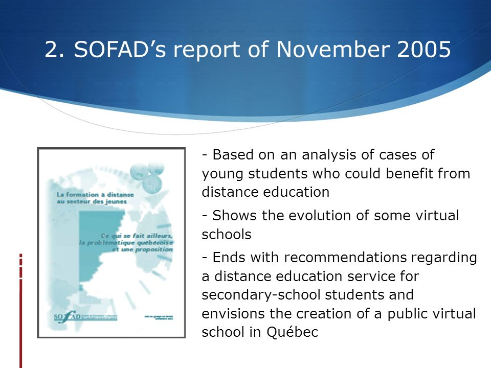 2. SOFAD's report of November 2005