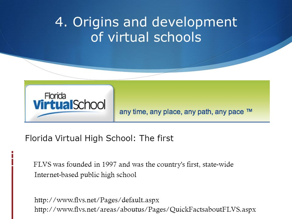 4. Origins and development of virtual schools