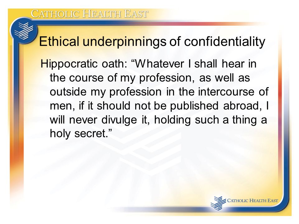 ethics of confidentiality Two of the most important terms in the criminal justice system which not only protect the rights of the accused, but also of the system which is judging.