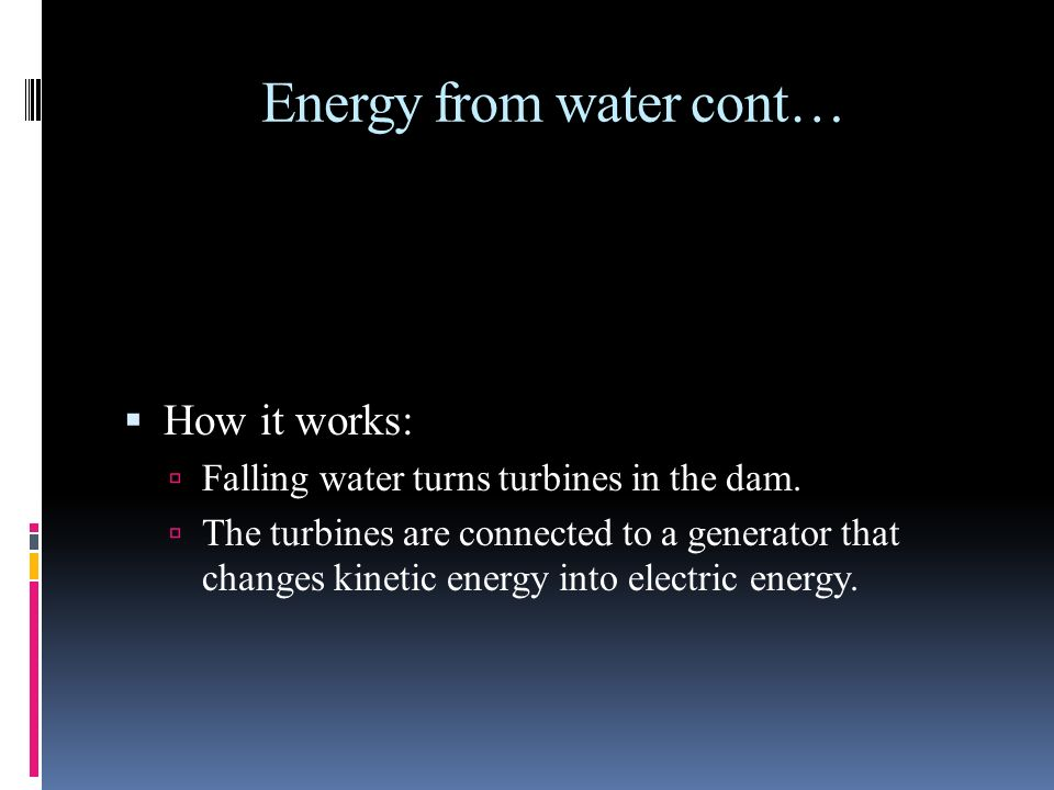 Energy from water cont…