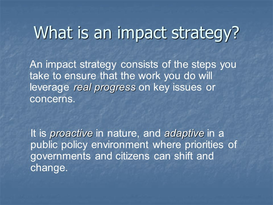 What is an impact strategy