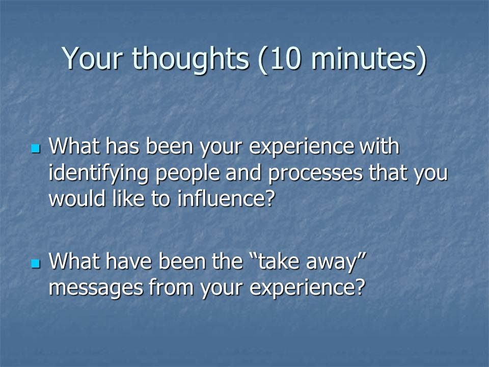 Your thoughts (10 minutes)