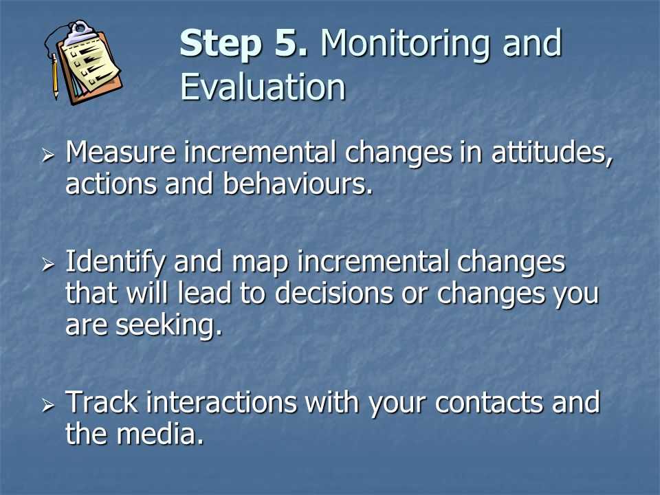 Step 5. Monitoring and Evaluation