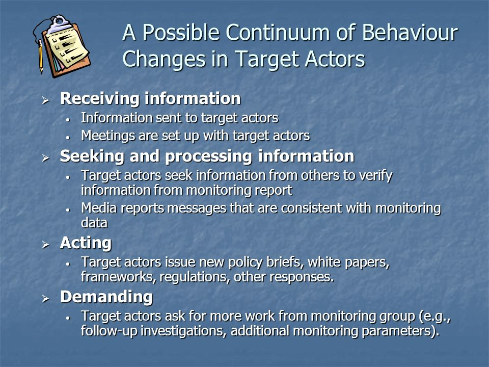 A Possible Continuum of Behaviour Changes in Target Actors