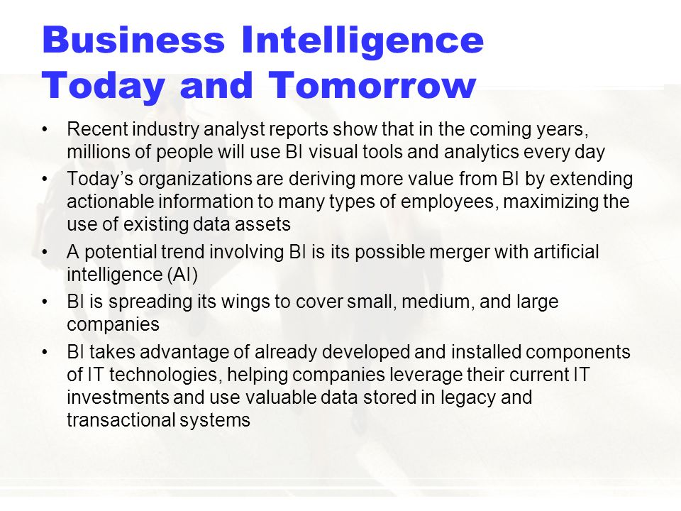 An introduction to business intelligence and today's BI tools