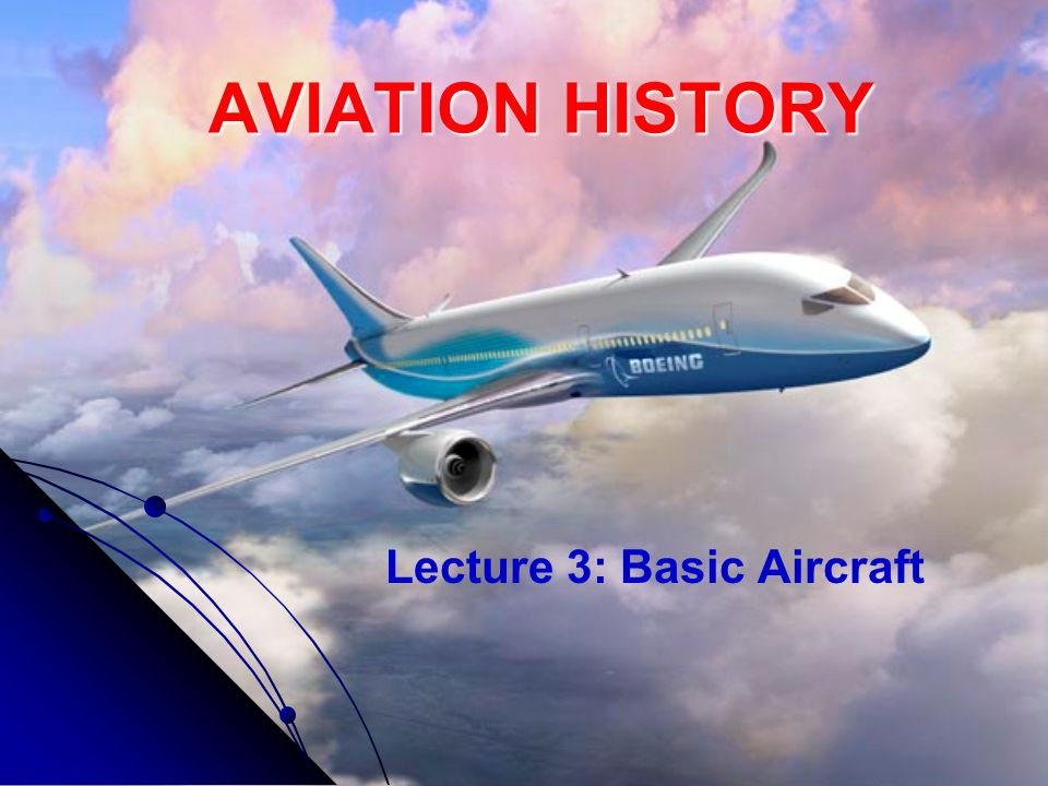 Lecture 3: Basic Aircraft