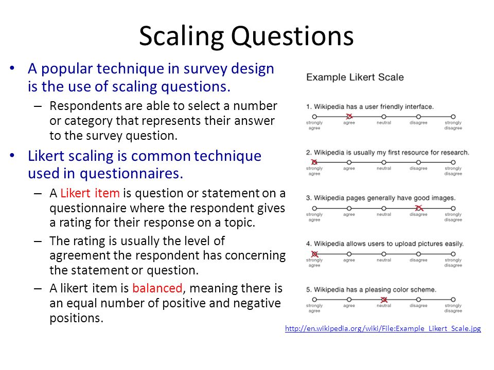 the questionnaire development and scaling technique To ascertain the internal structure of the questionnaire and to evaluate the extent to which items within a particular scale measure a single underlying construct (ie the scale's uni-dimensionality), survey designers should consider using advanced statistical techniques such as factor analysis.