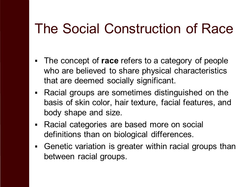 social construction of race Sometimes a picture is truly worth a thousand words for those of us from the multiracial or mixed race community, photos of our population -- our peop.